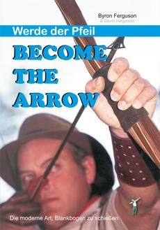 Byron Ferguson Become the Arrow German Edition