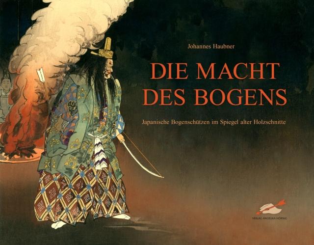 Brandneues Buch: Die Macht des Bogens von Johannes Haubner