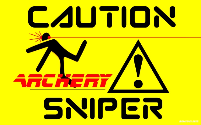 "Caution Arcchery Sniper ""Operation Hallelujah Trail"" 2015"