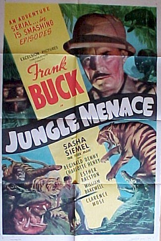 JUNGLE MENACE - Frank Buck & Sasha Siemel, Columbia Pictures, 1937.