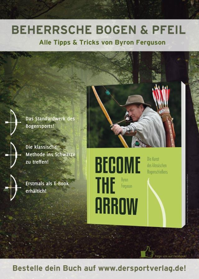 Become the Arrow - Die Kunst des klassischen Bogenschießens von Byron Ferguson brandneu im Meyer & Meyer Verlag